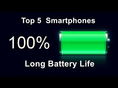 Smartphones with the best battery life in 2018