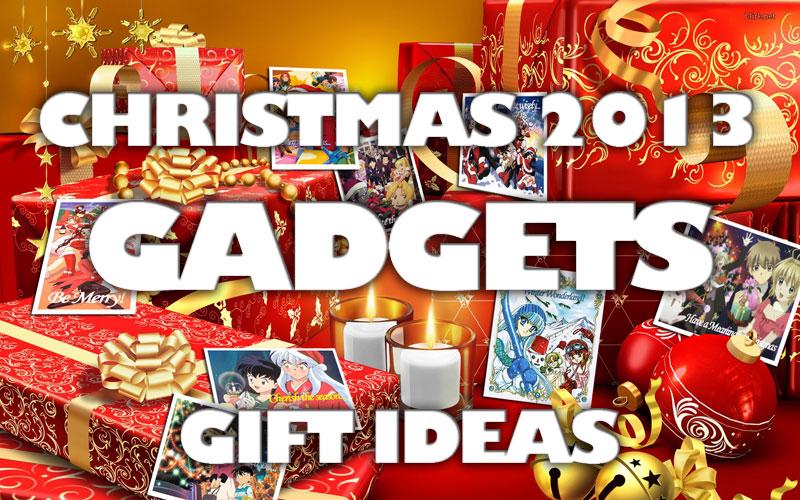 Best Christmas 2013 Gadget Gift Ideas